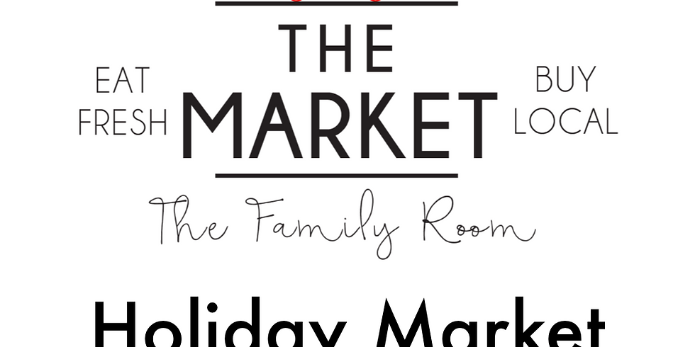 The Holiday Market at The Family Room