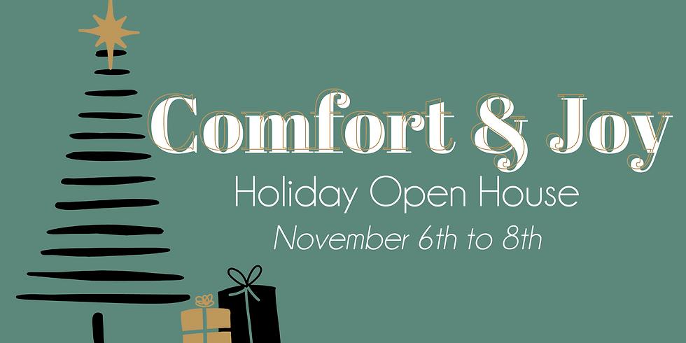 Comfort & Joy - Hoilday Open House