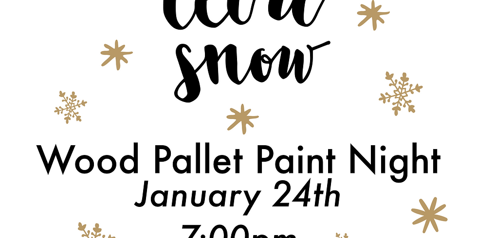 Let it Snow - Wood Paint Night