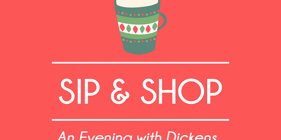 An Evening with Dickens - Sip & Shop