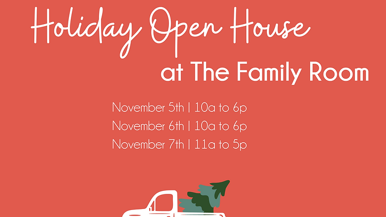 Holiday Open House at The Family Room