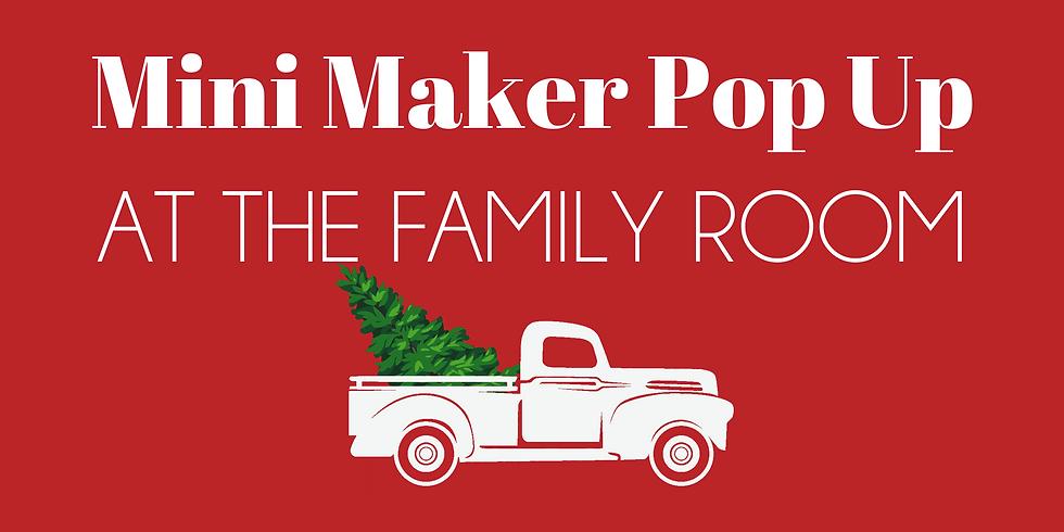 Holiday Mini Pop Ups