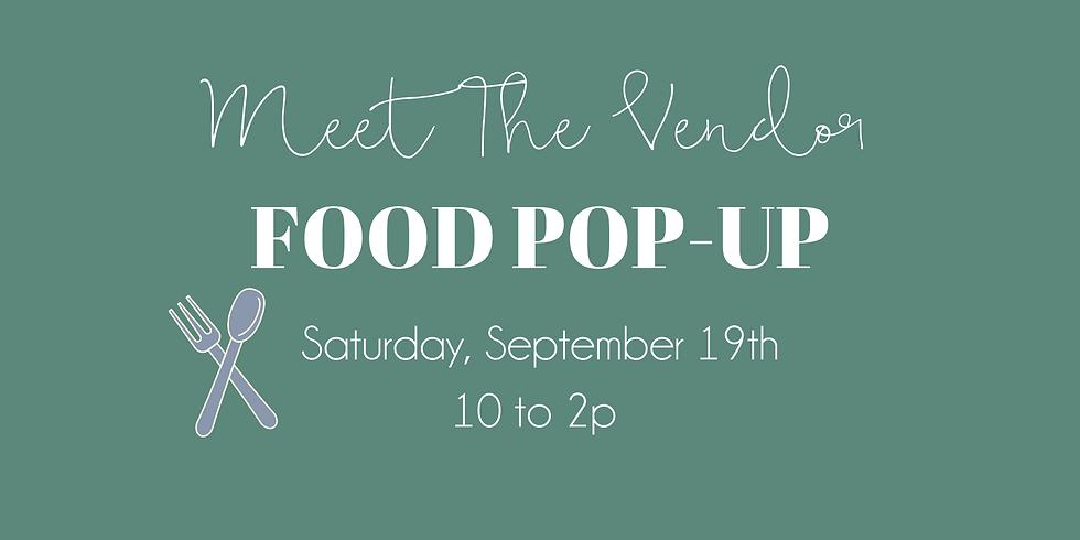 Meet the Vendors: Food Pop Up