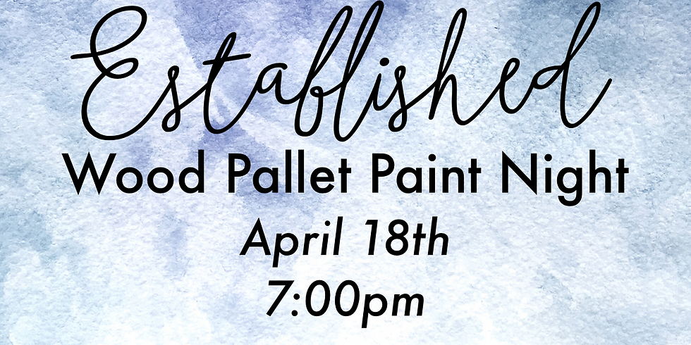 Established - Wood Paint Night
