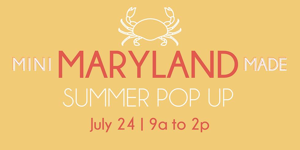 Mini Maryland Made Pop Up