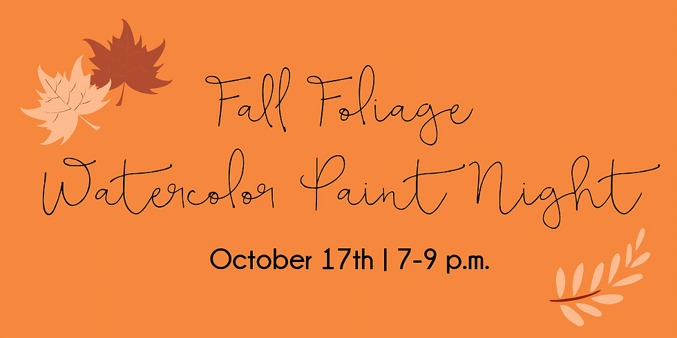 Fall Foliage Watercolor Paint Night