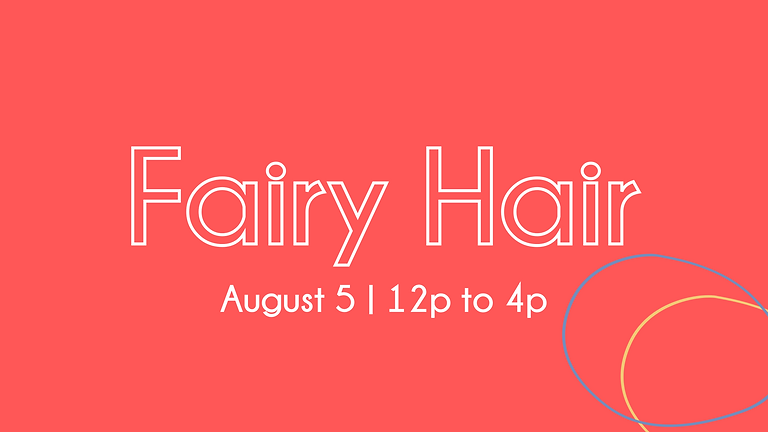 Fairy Hair at The Family Room