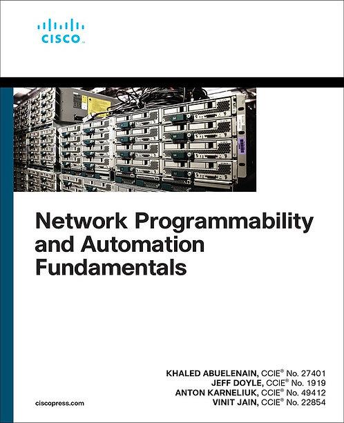 Network Programmability and Automation Fundamentals