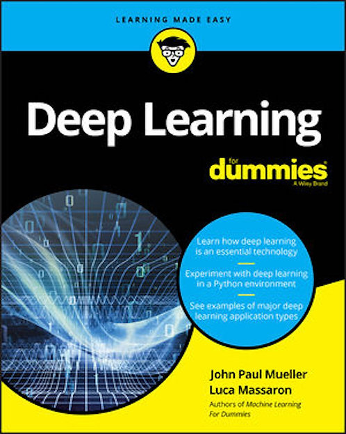 Deep Learning For Dummies
