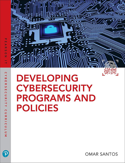 Developing Cybersecurity Programs and Policies, 3rd Ed