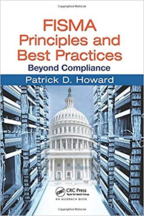 FISMA Principles and Best Practices