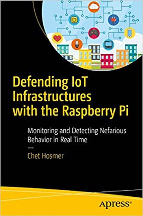 Defending IoT Infrastructures with the Raspberry Pi