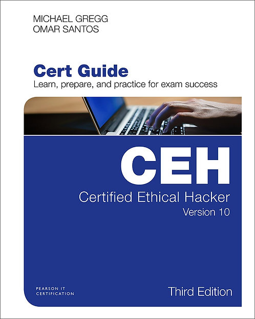 Certified Ethical Hacker (CEH) Version 10 Cert Guide, 3rd Ed