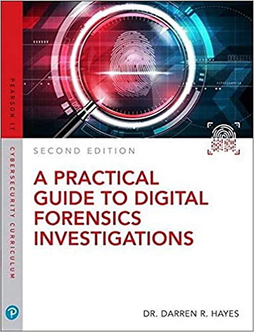 A Practical Guide to Digital Forensics Investigations 2E