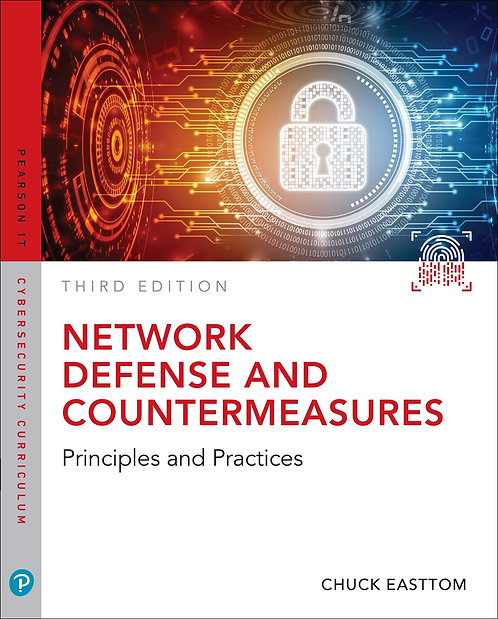 Network Defense and Countermeasures: Principles and Practices, 3rd Ed