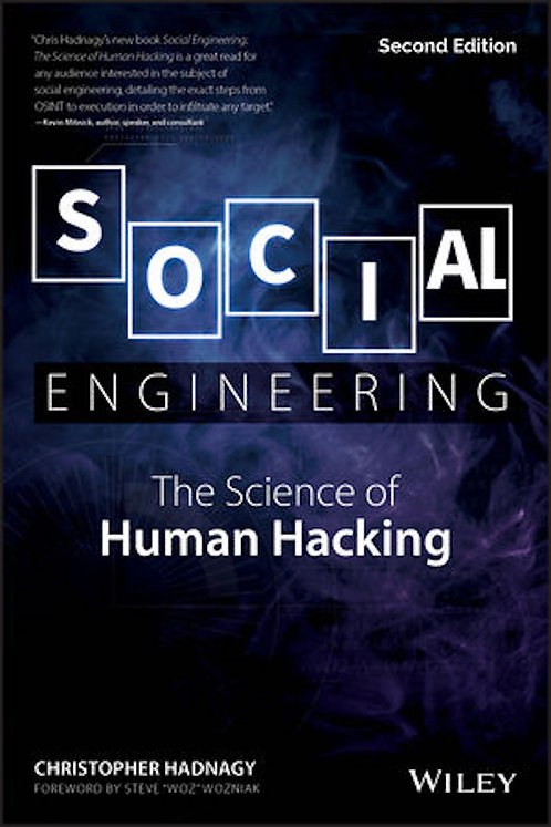 Social Engineering: The Science of Human Hacking, 2nd Ed