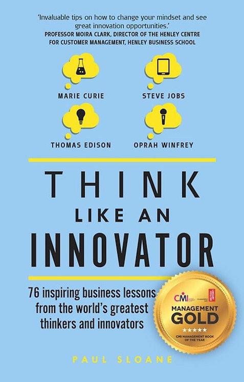 Think Like An Innovator