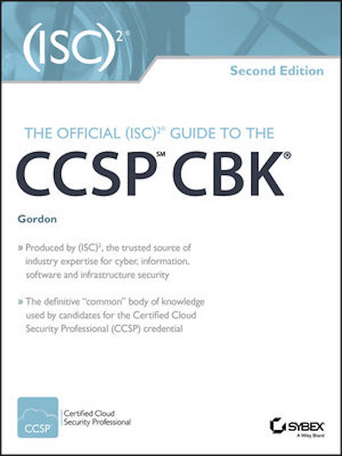 The Official (ISC)2 Guide to the CCSP CBK, 2nd Ed