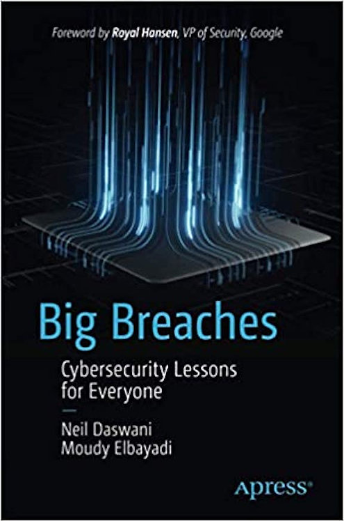 Big Breaches: Cybersecurity Lessons for Everyone