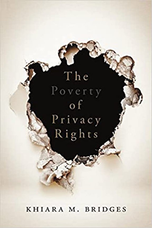 The Poverty of Privacy Rights