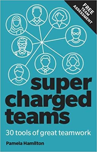 Supercharged Teams: Power your team with the tools for success