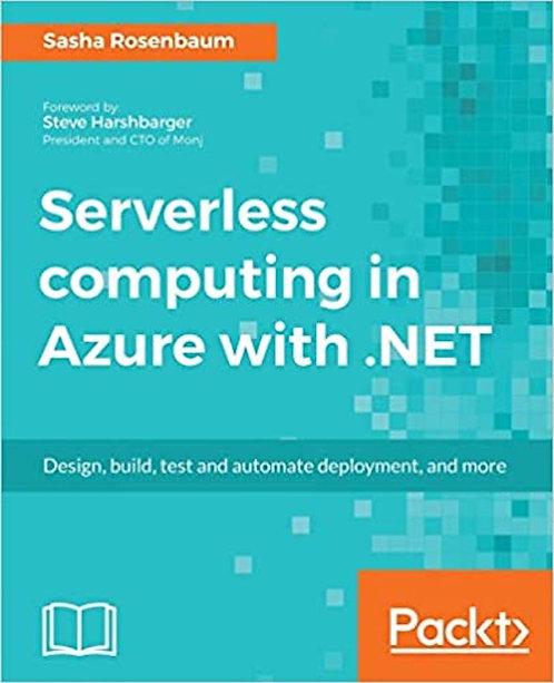Serverless computing in Azure with .NET