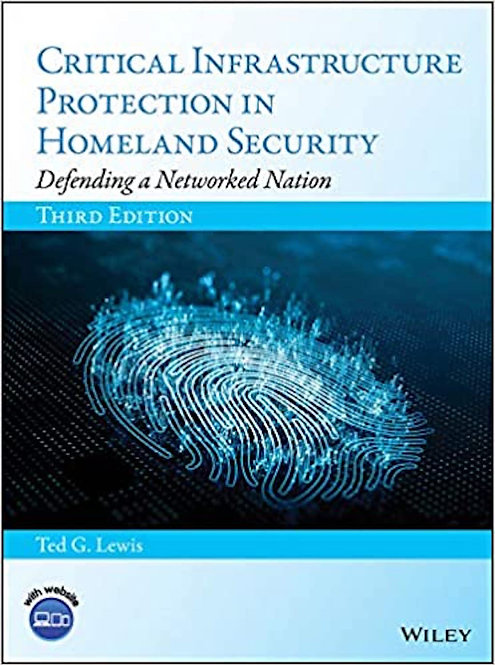 Critical Infrastructure Protection in Homeland Security 3E