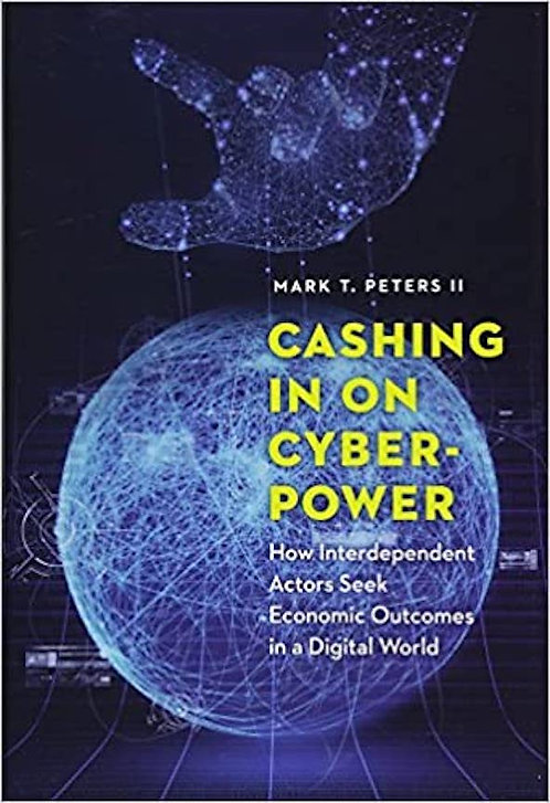 Cashing In on Cyberpower: How Interdependent Actors Seek Economic Outcomes in a