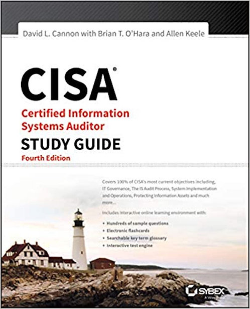 CISA Certified Information Systems Auditor Study Guide 4th Ed.