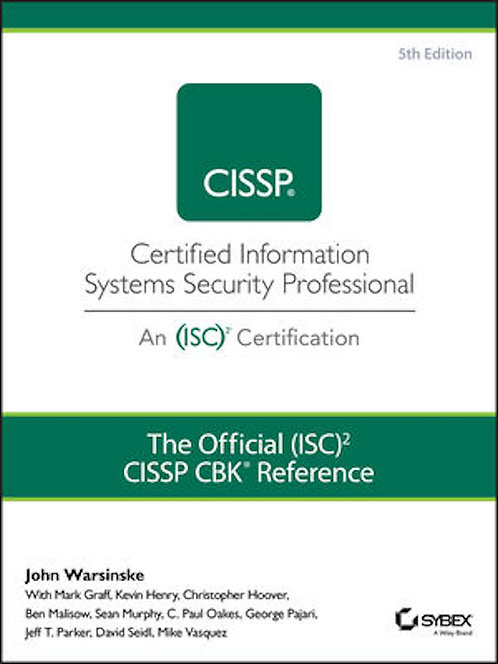 The Official (ISC)2 Guide to the CISSP CBK Reference, 5th Ed.