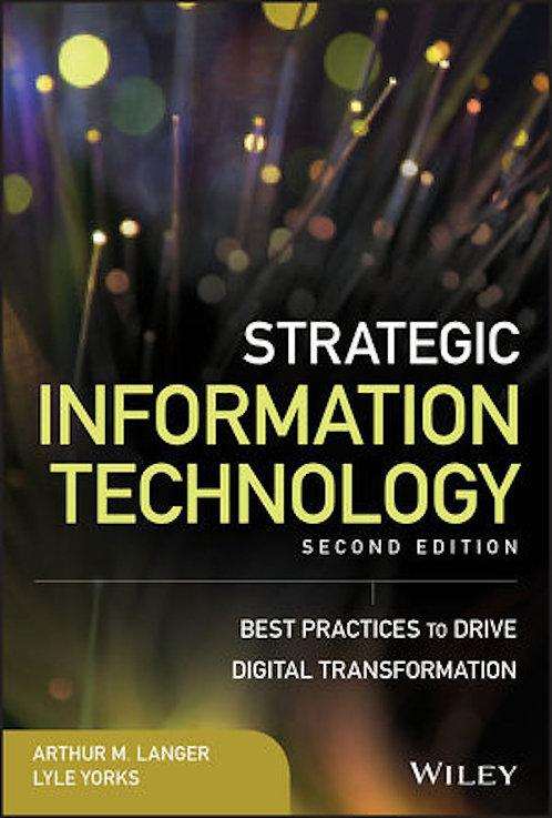 Strategic Information Technology, 2E