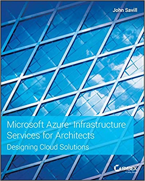 Microsoft Azure Infrastructure Services for Architects: Designing Cloud Solution