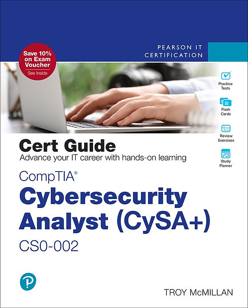 CompTIA Cybersecurity Analyst (CySA+) CS0-002 Cert Guide, 2nd Ed