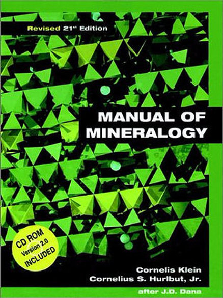 Manual of Mineralogy (After Dana) 21st Edition Revised