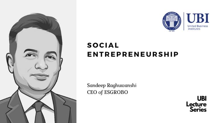 Sandeep Raghuwanshi on social entrepreneurship