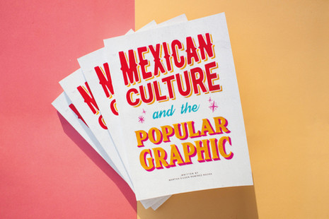 Mexican Culture and the Popular Graphic