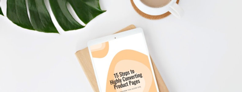15 Ways to Hightly Converting Product Pages