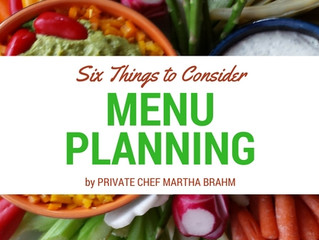 SIX THINGS TO CONSIDER WHEN PLANNING A MENU AT HOME