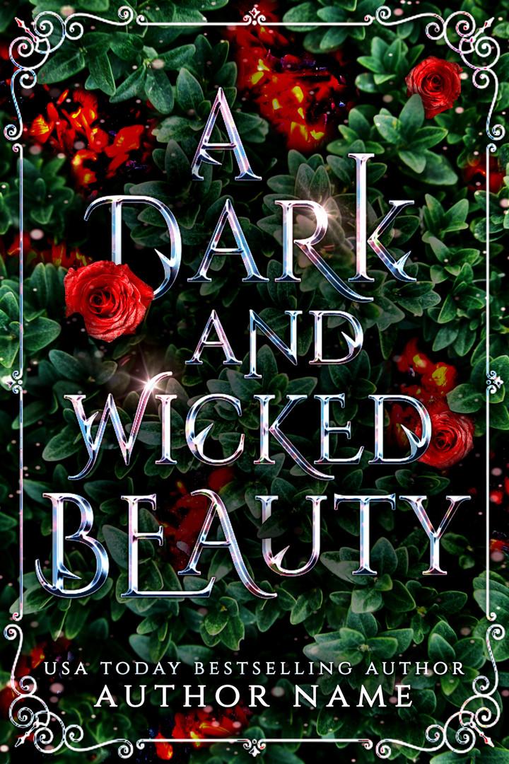 A Dark and Wicked Beauty 2.jpg