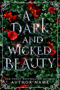 A Dark and Wicked Beauty 2.jpg