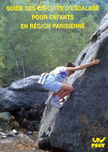 GUIDE DES CIRCUITS D'ESCALADE ENFANTS EN IDF
