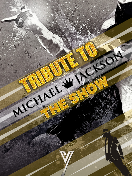 Tribute to Michael Jackson the Show