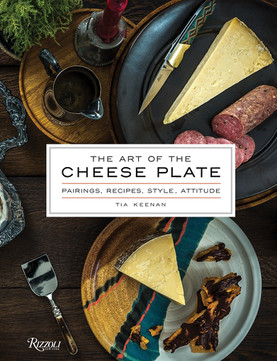 Rizzoli The Art Of The Cheese Plate