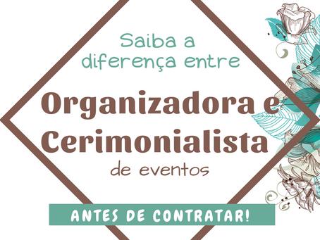 Saiba a diferença entre organizadora e cerimonialista de eventos