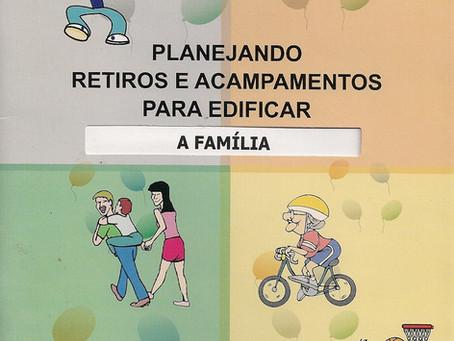 Planejando Retiros e Acampamentos para Edificar a Família