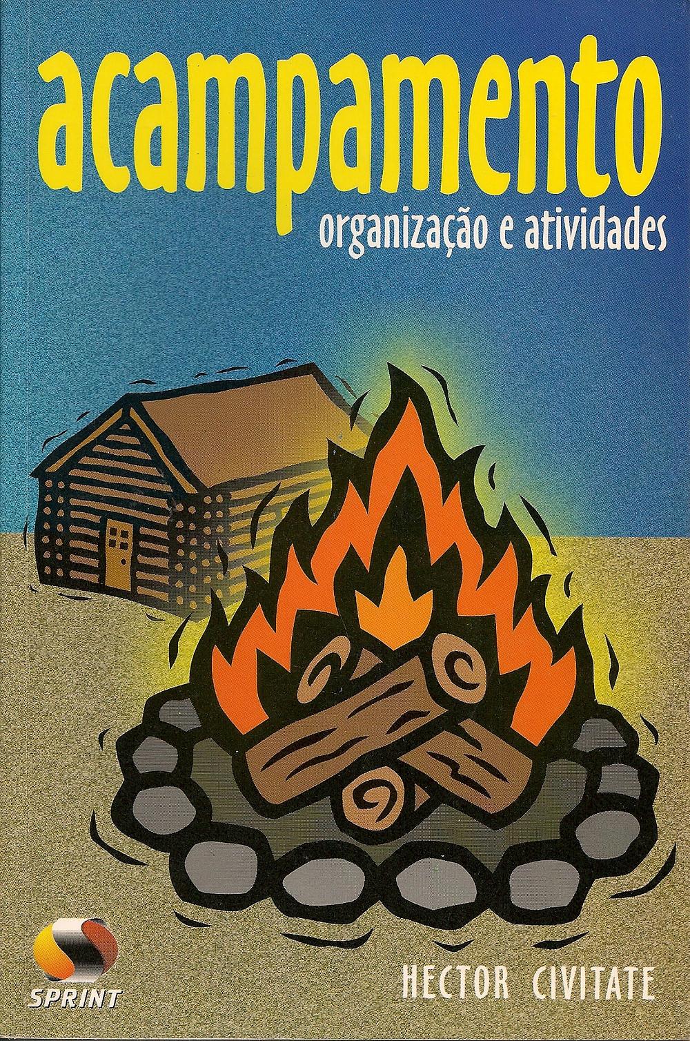 Acampamento Organização e Atividades