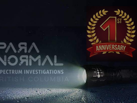 HAPPY ANNIVERSARY PARANORMAL SPECTRUM INVESTIGATIONS, BC