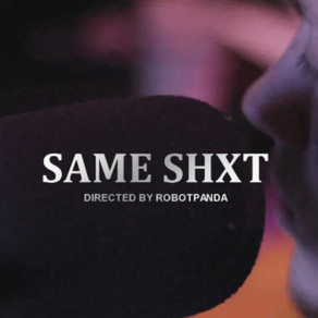 Same Shxt Official Video
