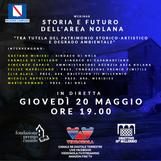 Storia e futuro dell'area nolana. Tra tutela del patrimonio storico-artistico e degrado ambientale