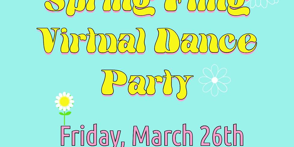 Friday Fun Series: Spring Fling Virtual Dance Party!